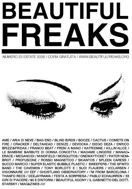 Beautiful Freaks 23 - estate 2006