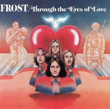 "Frost ""Frost Music"", ""Rock'n'roll Music"", ""Through The Eyes Of Love""02"
